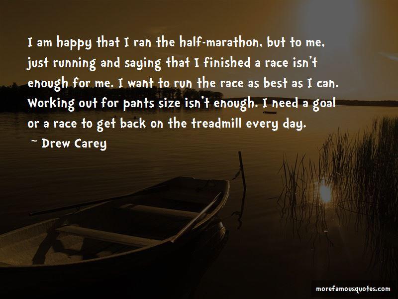 Running Half Marathon Quotes: top 2 quotes about Running ...