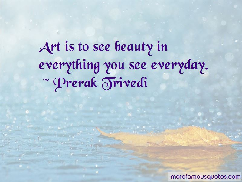 See Beauty In Everything Quotes