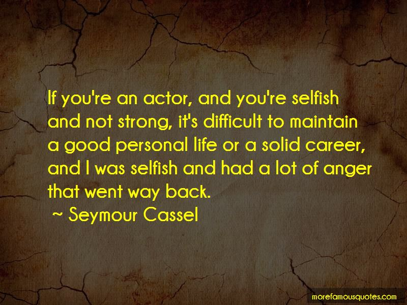 Selfish In A Good Way Quotes