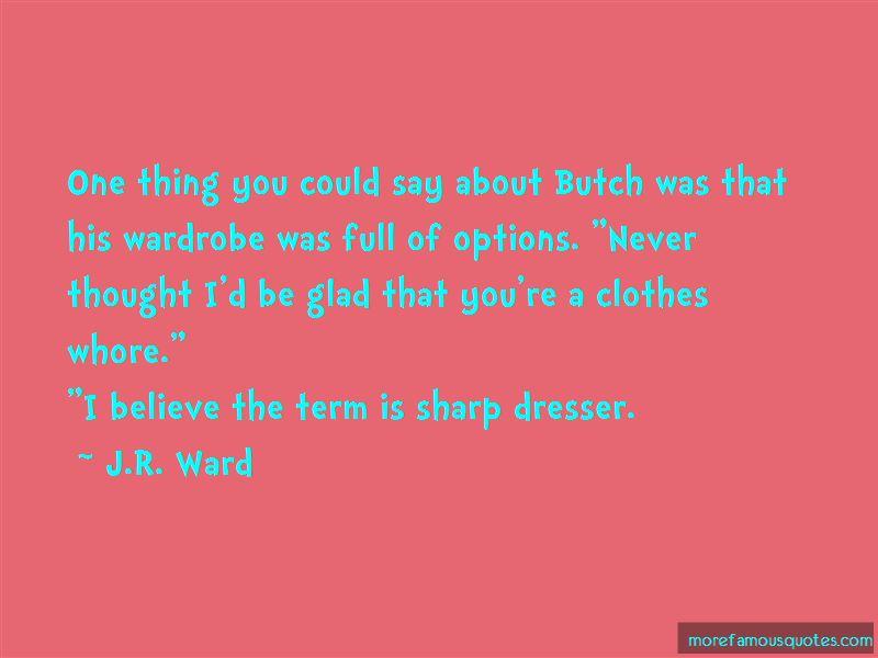 Sharp Dresser Quotes