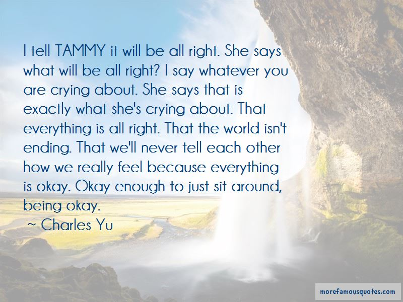 She Will Be Okay Quotes Pictures 3