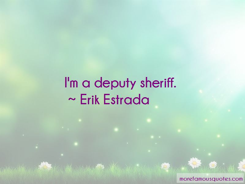 Sheriff Deputy Quotes Pictures 4