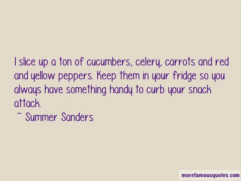 Snack Attack Quotes