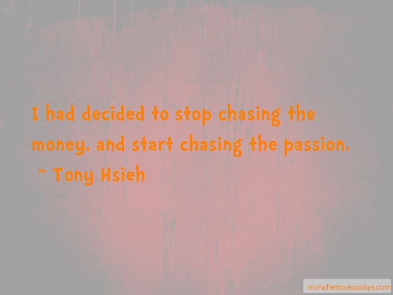 Stop Chasing Money Quotes Pictures 2
