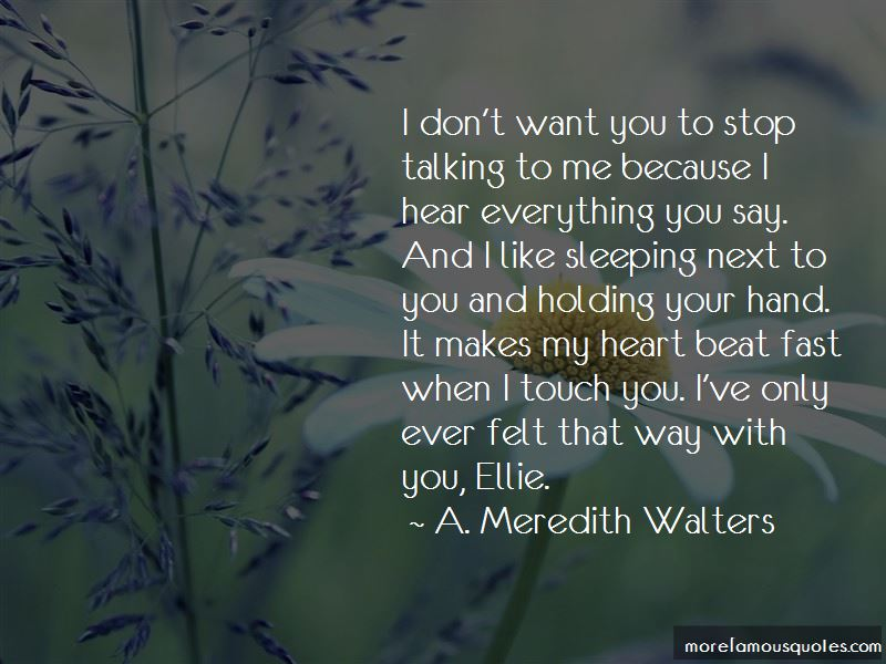 Stop Talking To Me Quotes: top 45 quotes about Stop Talking ...