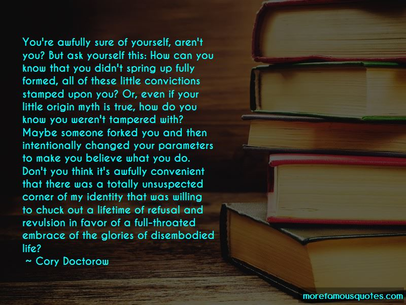 Sure Of Yourself Quotes Pictures 4