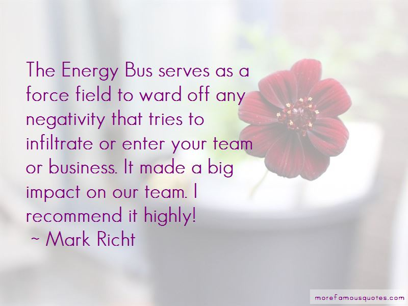 The Energy Bus Quotes New The Energy Bus Quotes Top 10 Quotes About The Energy Bus From .