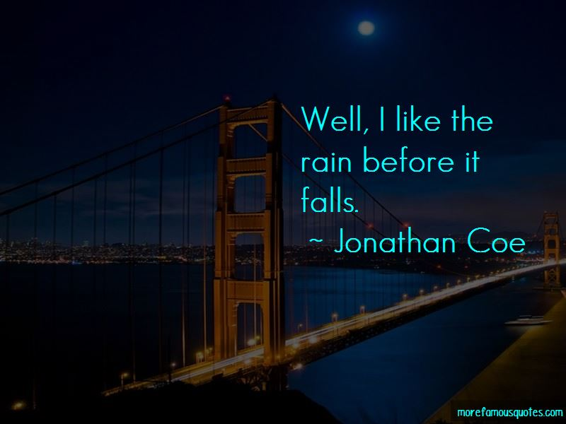 The Rain Before It Falls Quotes