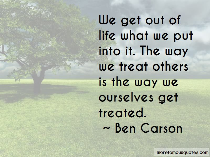 The Way We Treat Others Quotes