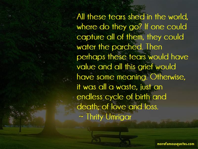 These Tears Quotes