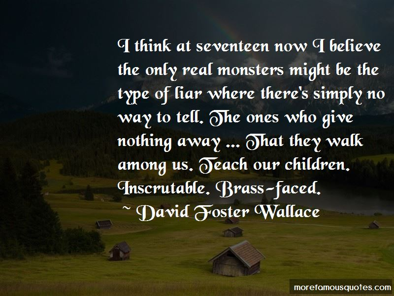 They Walk Among Us Quotes