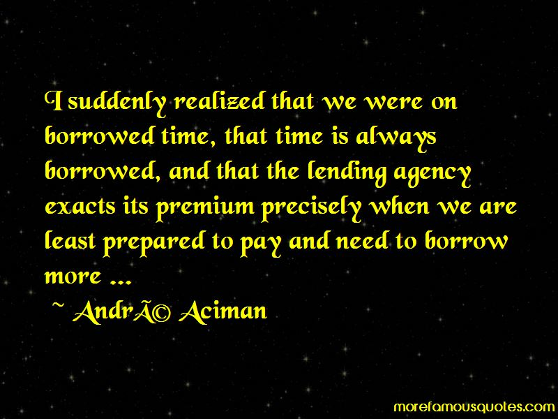Time Borrowed Quotes Pictures 2