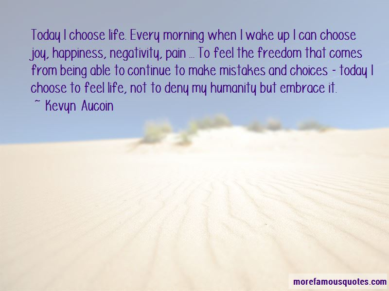 Today I Choose Life Quotes