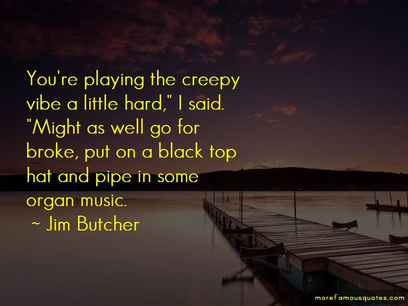 Top 10 Creepy Quotes: top 1 quotes about Top 10 Creepy from famous