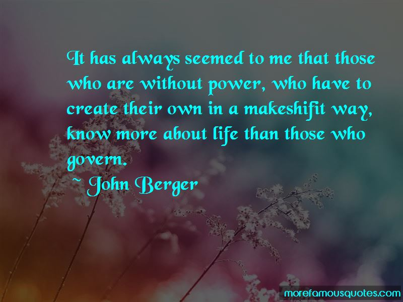 We Create Our Own Life Quotes