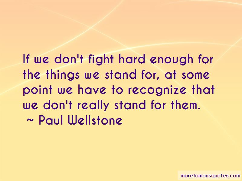We Don't Fight Quotes Pictures 4
