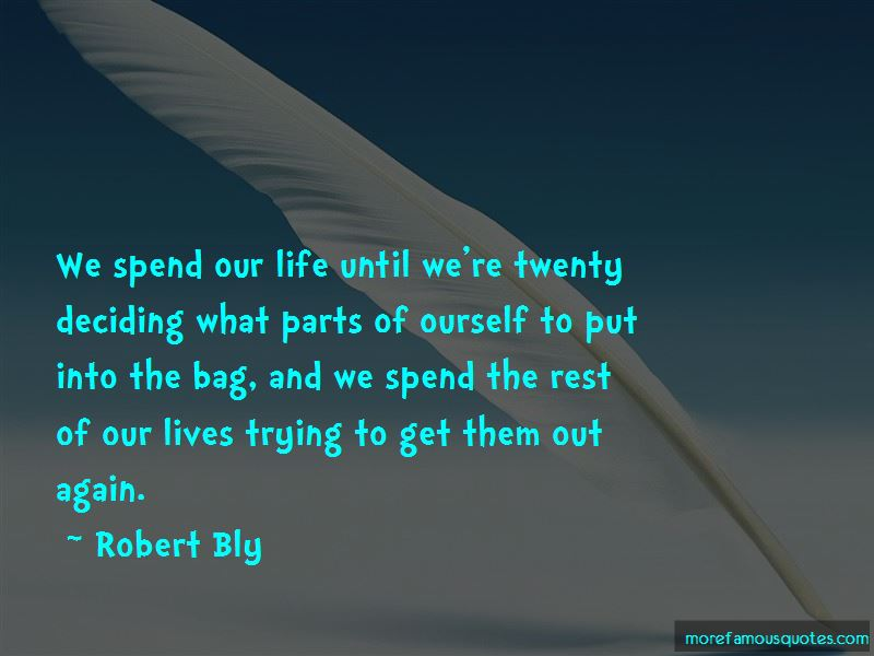 We Spend Our Life Quotes Pictures 4