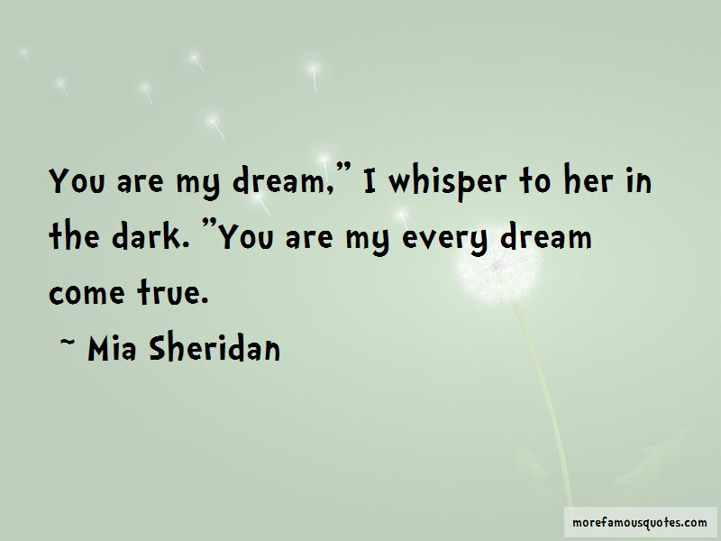You Are My Every Dream Quotes