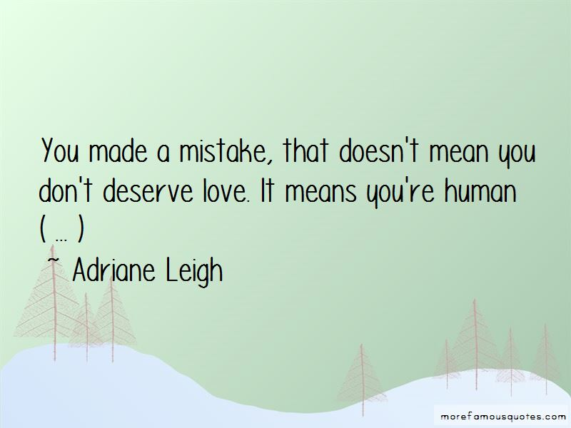 You Don't Deserve Love Quotes
