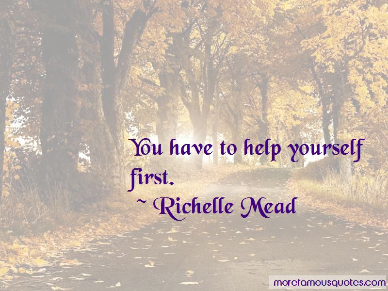 You Have To Help Yourself Quotes Pictures 2