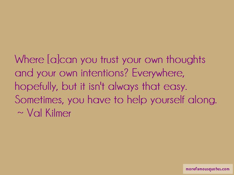 You Have To Help Yourself Quotes