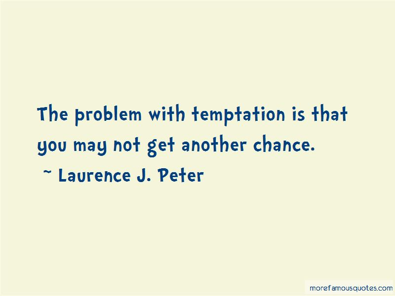 You May Not Get Another Chance Quotes