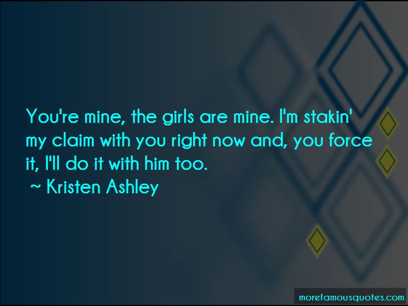 You Re Mine Now Quotes Pictures 3