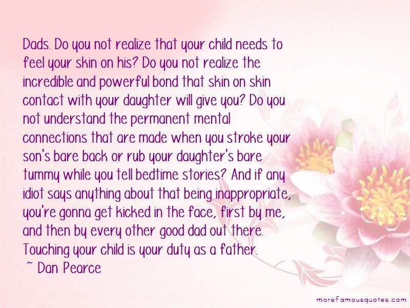 Your Daughter Needs You Quotes Pictures 2