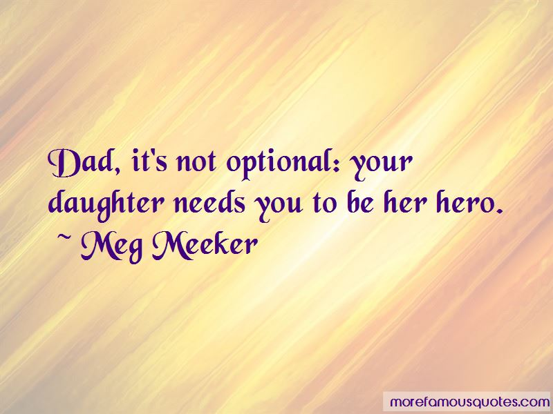 Your Daughter Needs You Quotes