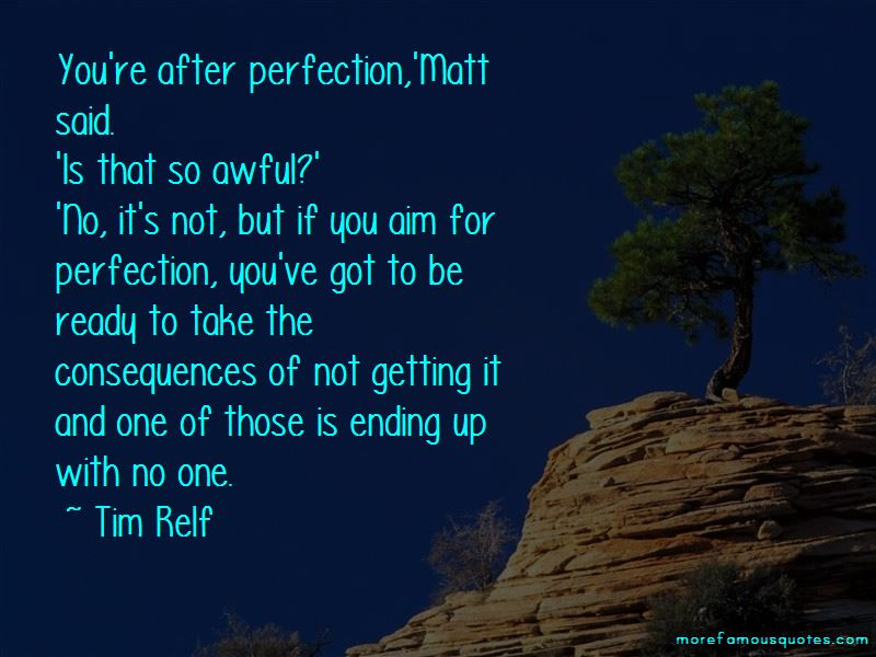 Aim For Perfection Quotes