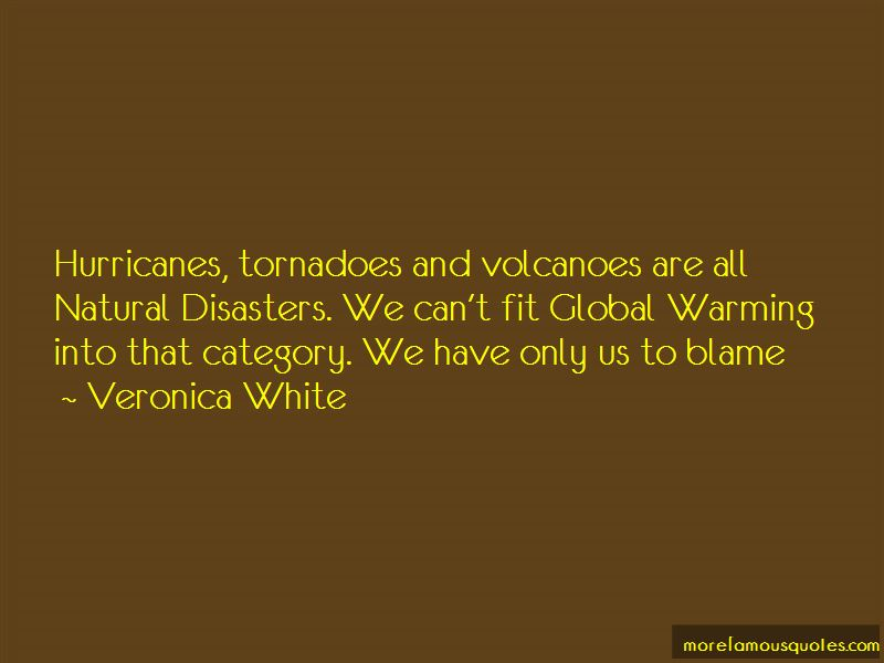 All Natural Disasters Quotes