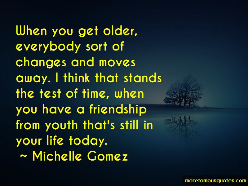 As You Get Older Friendship Quotes