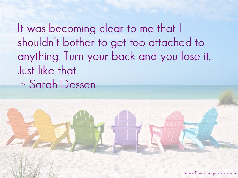 Becoming Too Attached Quotes