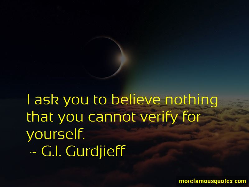 Believe Nothing Quotes Pictures 3