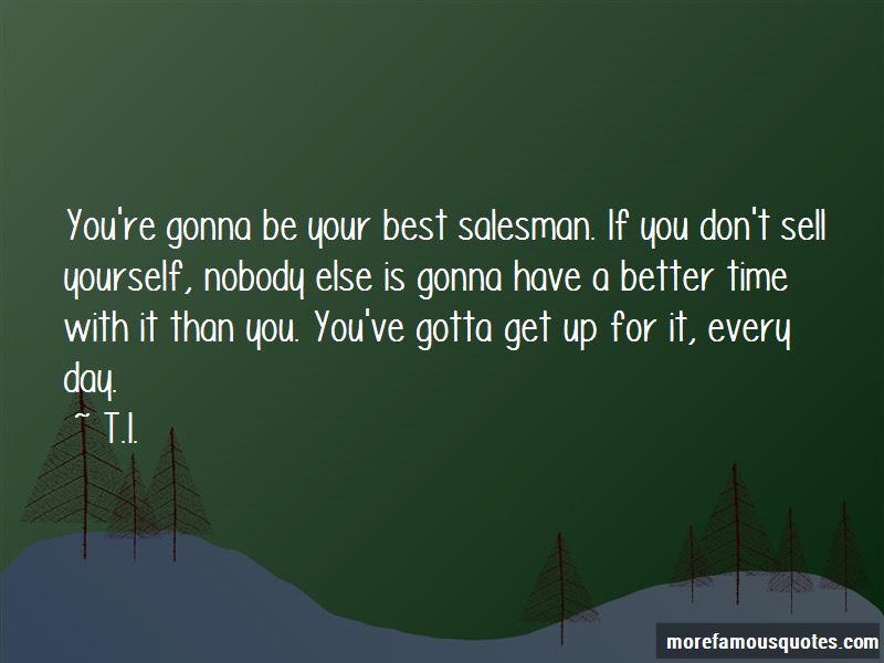 Best salesman quotes top 12 quotes about best salesman from famous best salesman quotes solutioingenieria Images