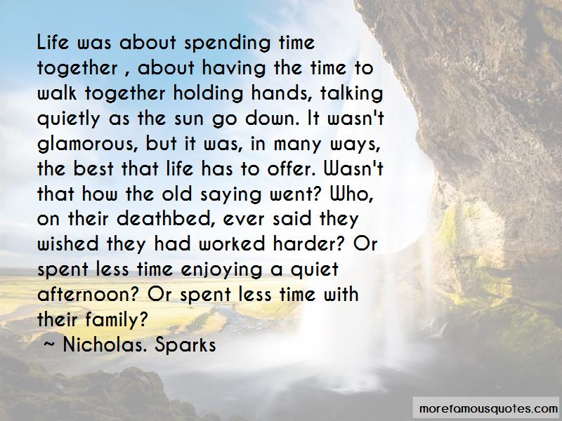 Best Time Spent Together Quotes Pictures 2