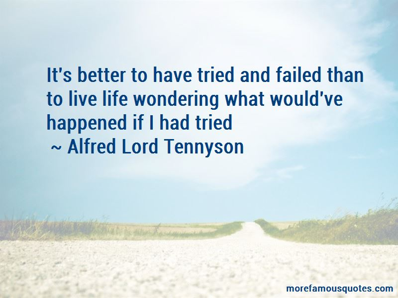 Better To Have Tried And Failed Quotes