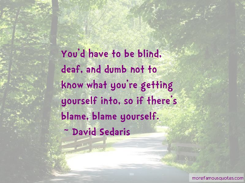 Blind Deaf And Dumb Quotes