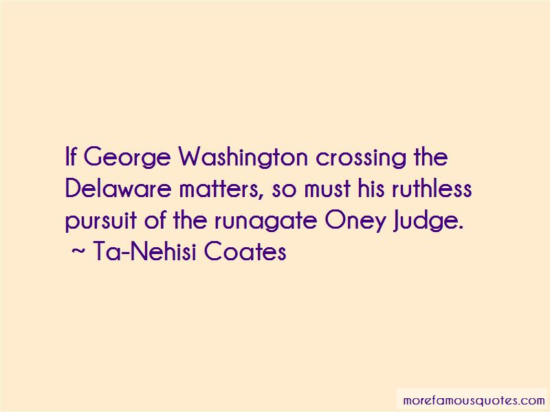 Crossing The Delaware Quotes Pictures 2