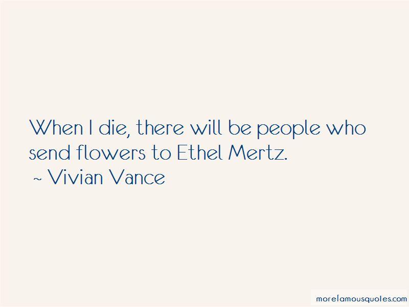 Ethel Mertz Quotes