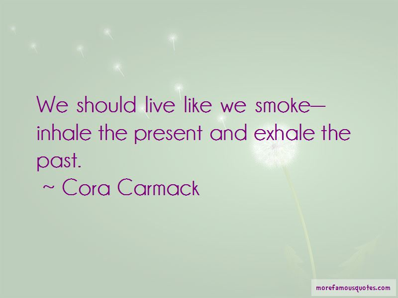 Exhale Smoke Quotes Pictures 2