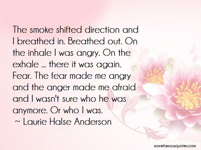 Exhale Smoke Quotes