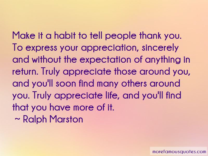 Expectation And Appreciation Quotes