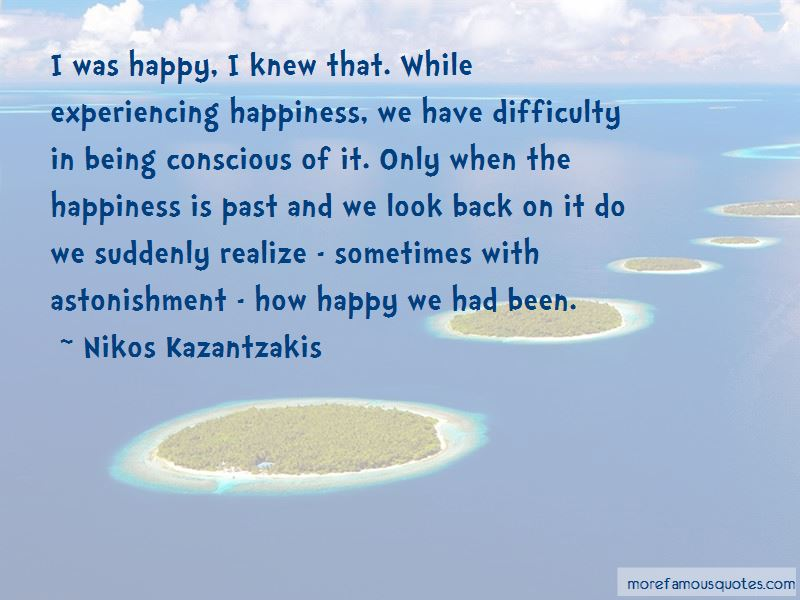 Experiencing Happiness Quotes Pictures 4