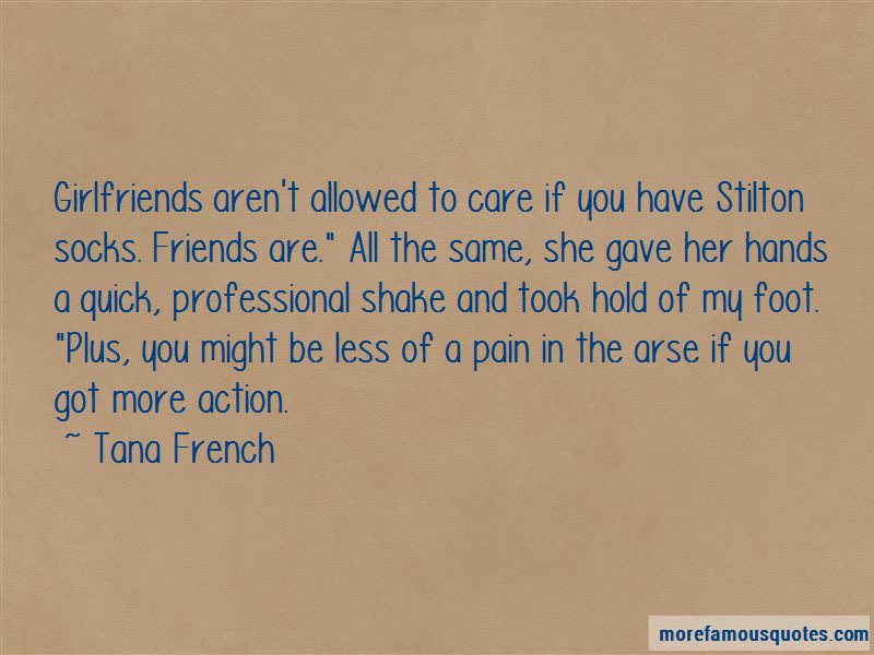 Friends My Arse Quotes