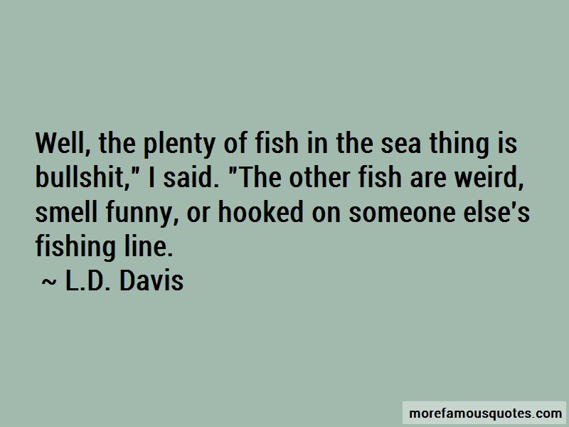 Funny Plenty Of Fish In The Sea Quotes Top 2 Quotes About