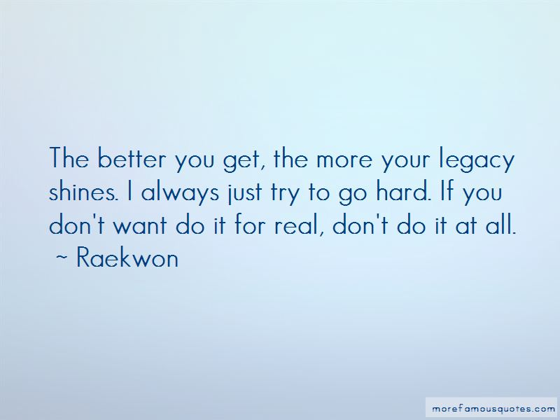 Go Hard Quotes Pictures 4
