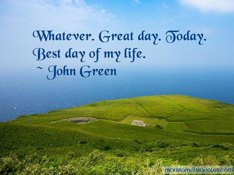 Great Day Today Quotes