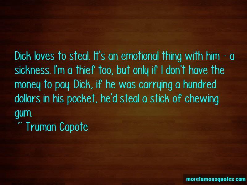 Gum Thief Quotes