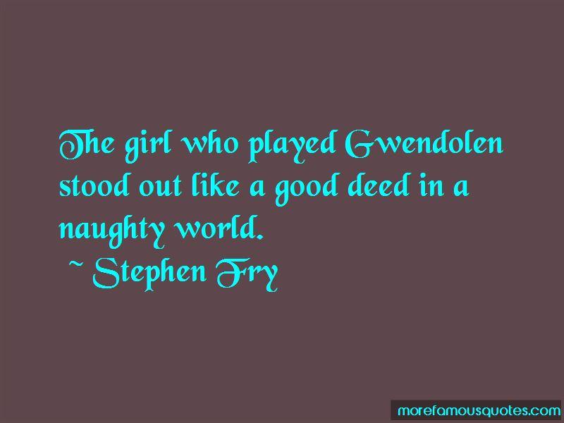 Gwendolen Quotes Pictures 3